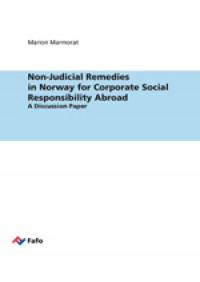 Non-Judicial Remedies in Norway for Corporate Social Responsibility Abroad