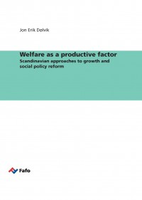 Welfare as a productive factor