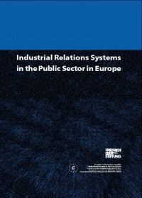 Industrial Relations Systems in the Public Sector in Europe