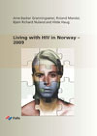 Living with HIV in Norway – 2009