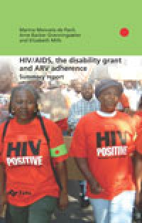 HIV/AIDS, the disability grant and ARV adherence