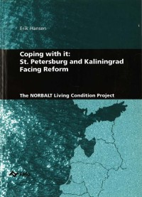 Coping with it: St. Petersburg and Kaliningrad Facing Reform