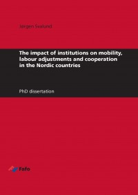 The impact of institutions on mobility, labour adjustments and cooperation in the Nordic countries