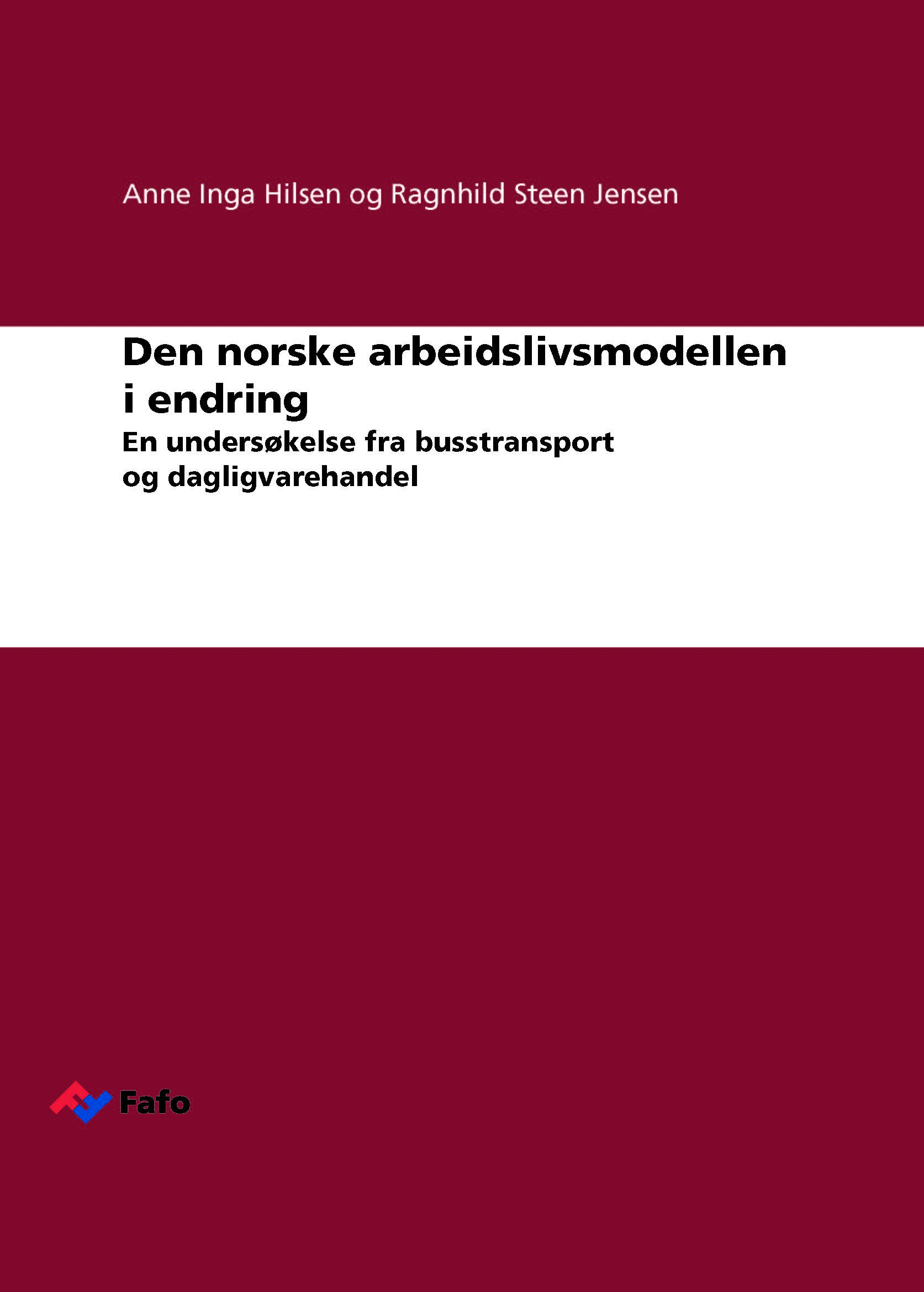 New report on changes in the Norwegian  labour market model