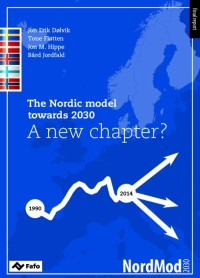 The Nordic model towards 2030. A new chapter?