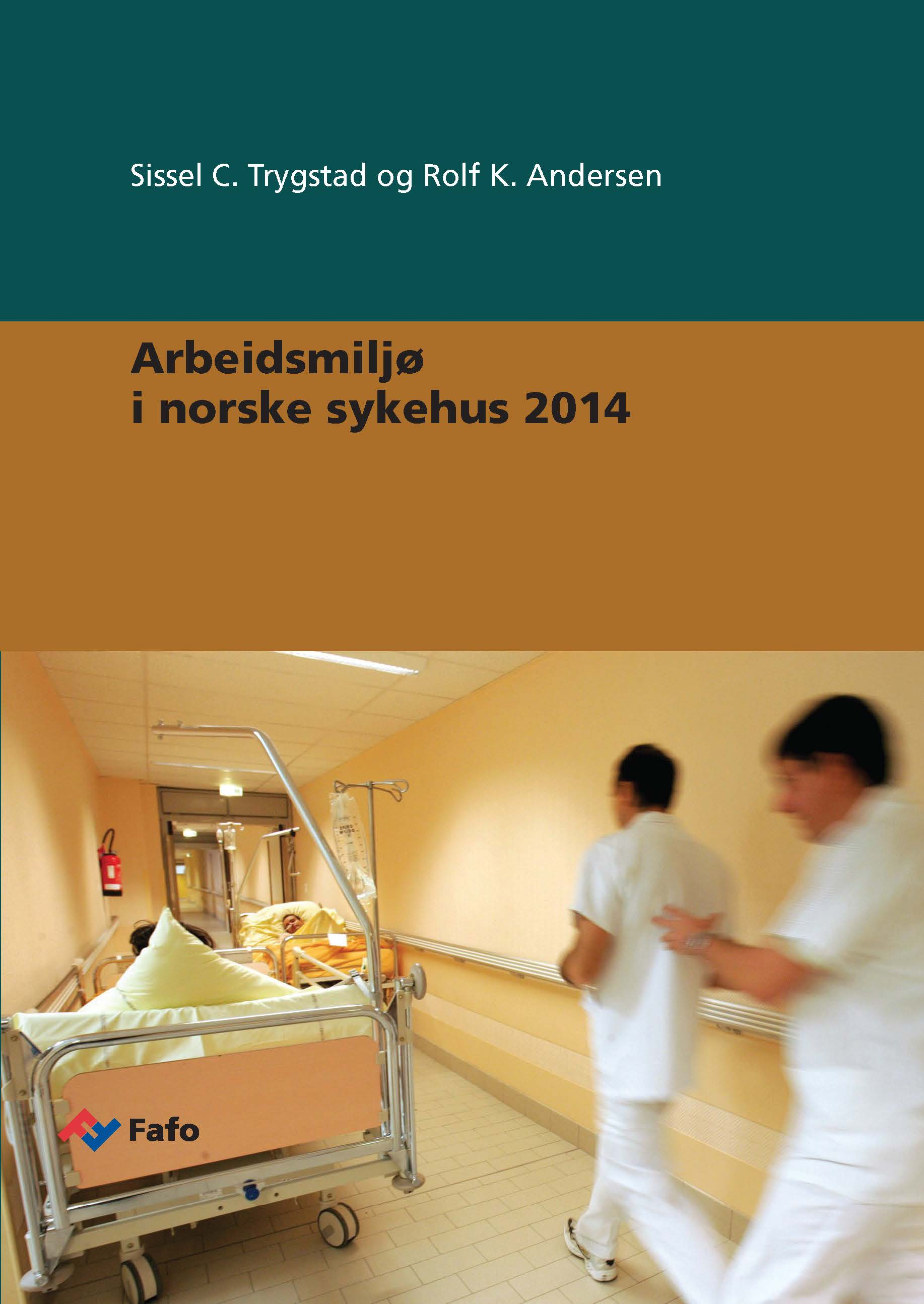 New report on work environment in Norwegian hospitals