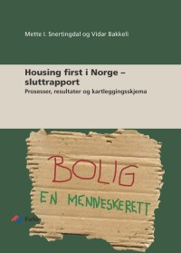 Housing first i Norge – sluttrapport
