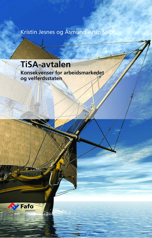 Consequenses of the TiSA-agreement in Norway