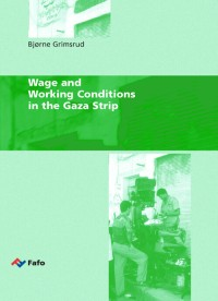 Wage and Working Conditions in the Gaza Strip