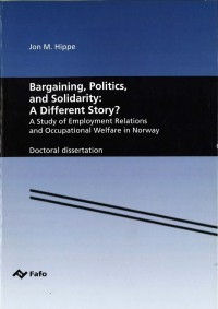 Bargaining, Politics, and Solidarity: A Different Story?