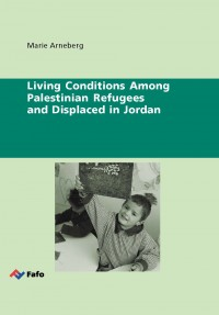 Living Conditions Among Palestinian Refugees and Displaced in Jordan