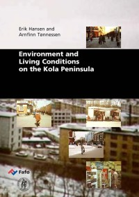 Environment and Living Conditions on the Kola Peninsula