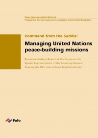 Command from the Saddle: Managing United Nations peace-building missions