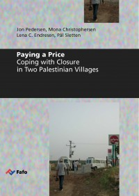 Paying a Price. Coping with Closure in Two Palestinian Villages
