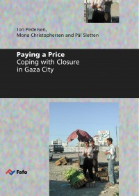 Paying a Price. Coping with Closure in Gaza City