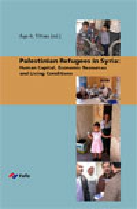 Palestinian Refugees in Syria: Human Capital, Economic Resources and Living Conditions
