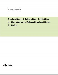 Evaluation of Education Activities at the Workers Education Institute in Cairo
