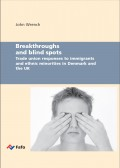 Breakthroughs and blind spots