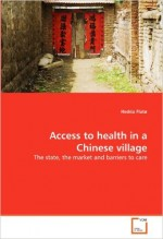 Access to Health in a Chinese Village
