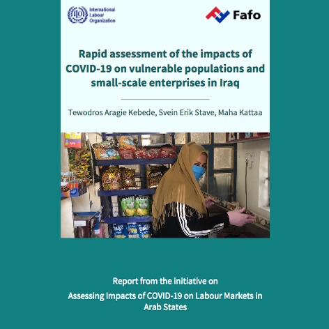 New report: Rapid Assessment of the impact of COVID-19 on vulnerable populations and small-scale enterprises in Iraq