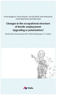 Changes in the occupational structure of Nordic employment: Upgrading or polarization?