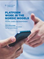 Platform work in the Nordic models: Issues, cases and responses